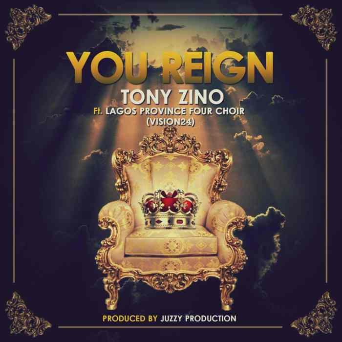 You Reign by Tony Zino