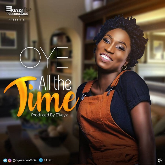 All The Time By OYE