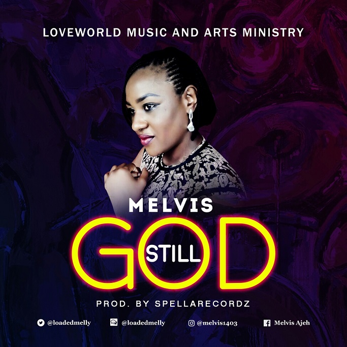 Still God By Melvis
