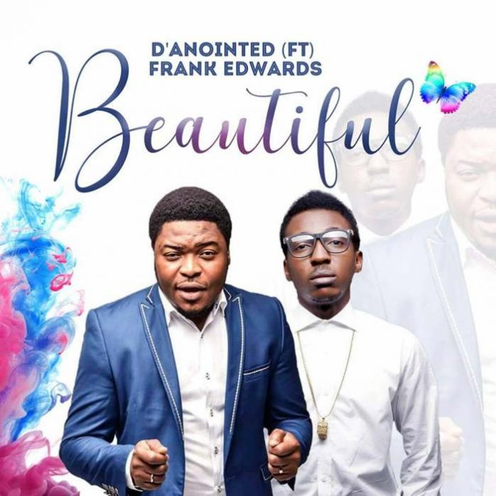 Beautiful – D'anointed