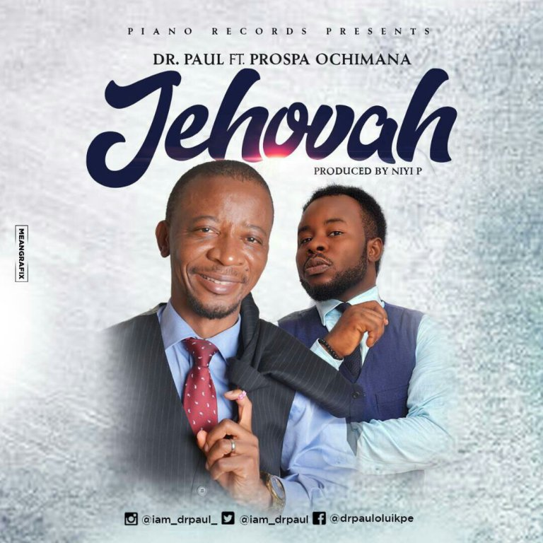 Dr Paul – Jehovah