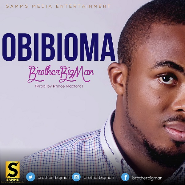 OBIBIOMA by Brother Big Man