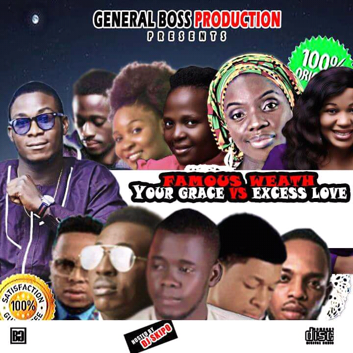 YOUR GRACE VS EXCESS LOVE MIXTAPE