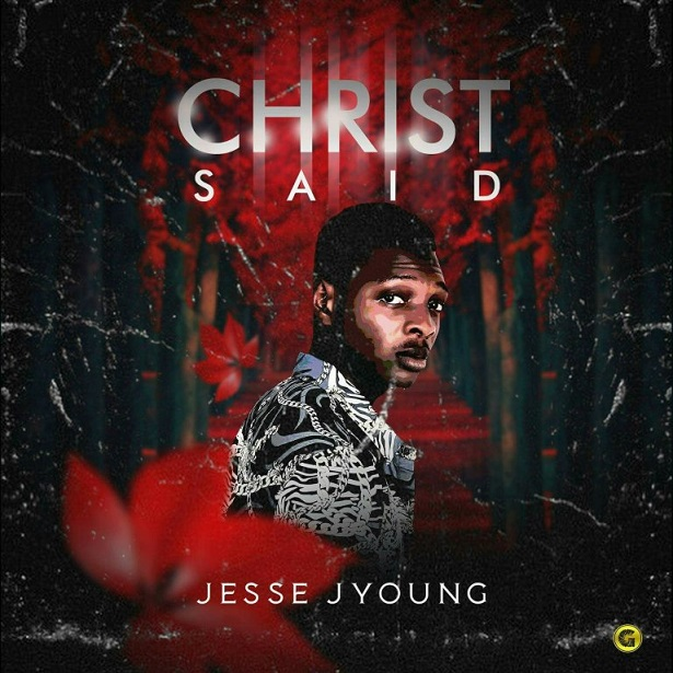 Christ Said by Jesse Jyoung