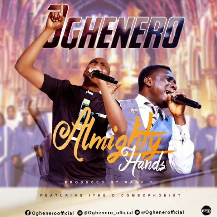 Almighty Hands by Oghenero