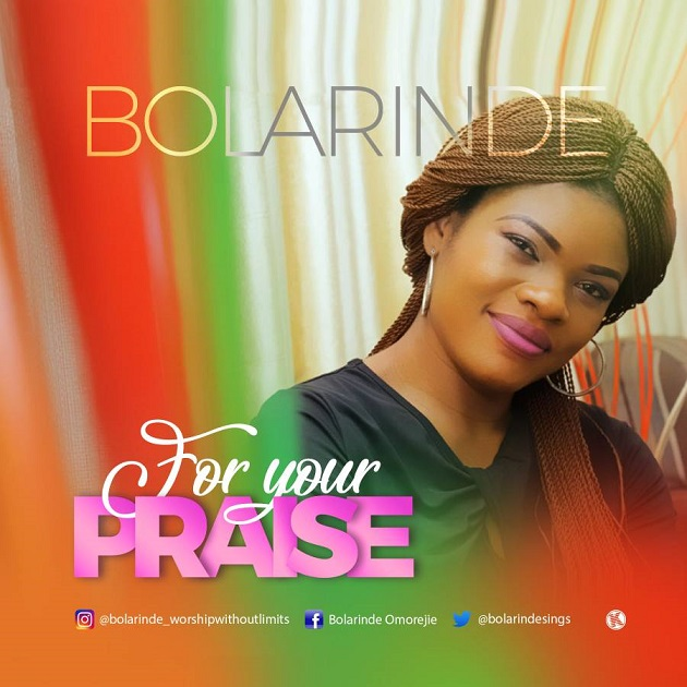 For Your Praise By Bolarinde