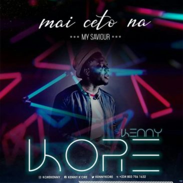 Mai Ceto Na By Kenny Kore