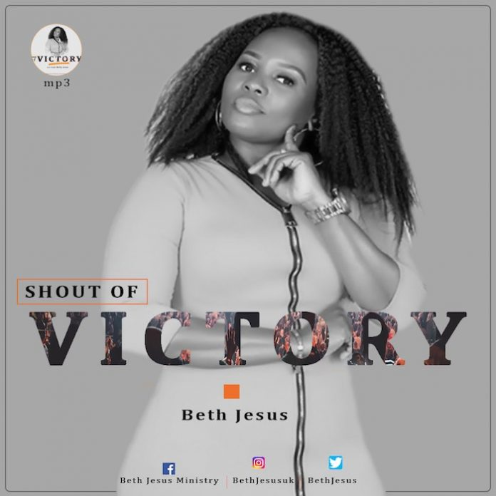 Shout of Victory By Beth Jesus