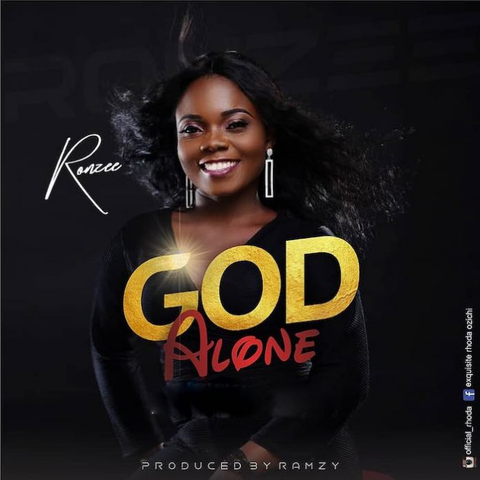 God Alone By Ronzee