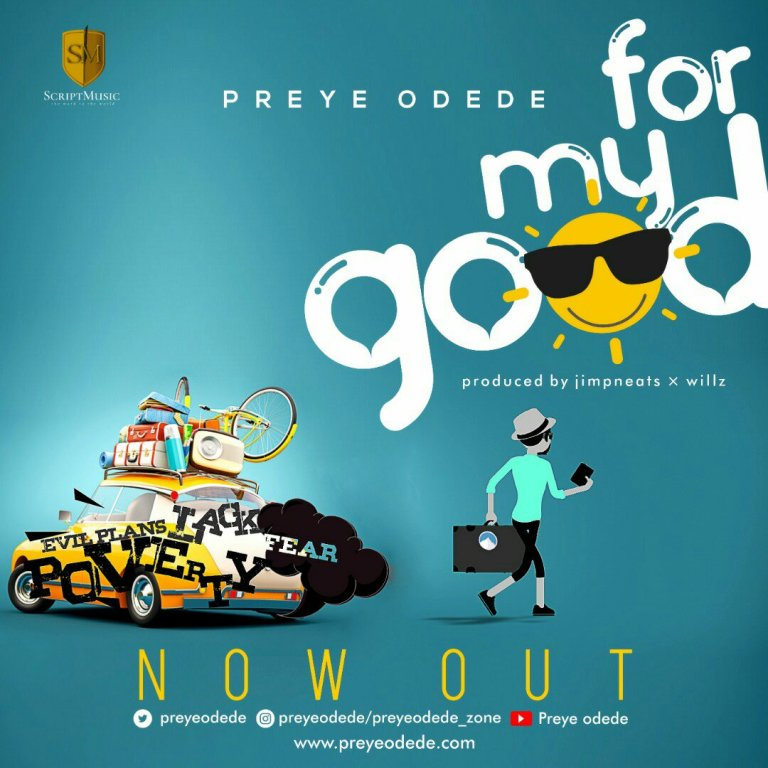 For My Good By Preye Odede