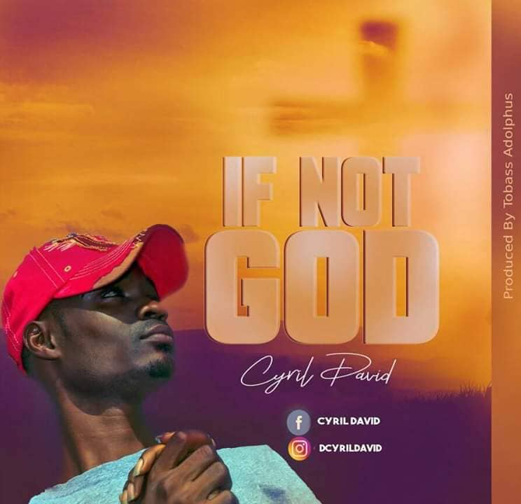 If Not God By Cyril David