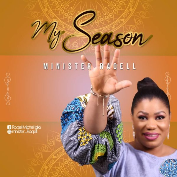 My Season By Minister Raqell