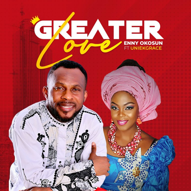 Greater Love By Enny Okosun
