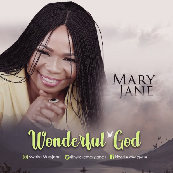 Wonderful God By MaryJane