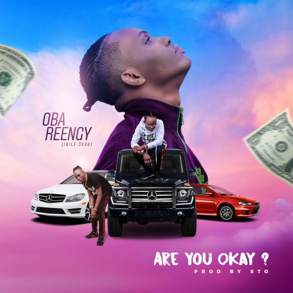 Are You Ok By Oba Reengy