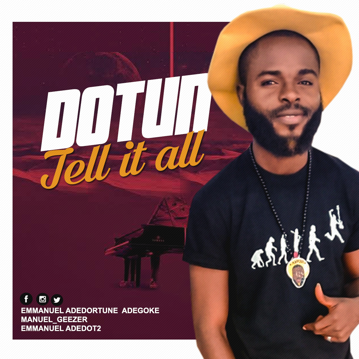 Tell It All By Dotun