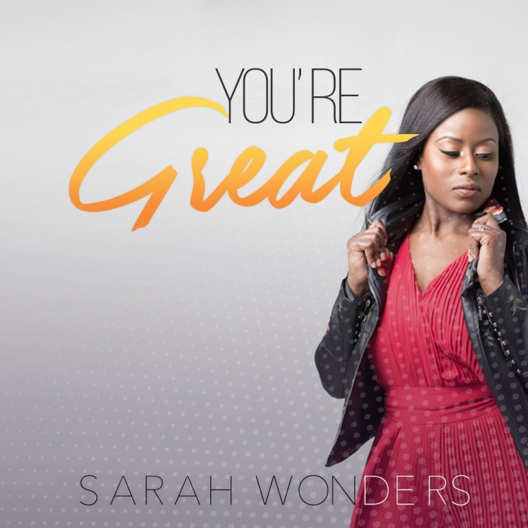 You're Great By Sarah Wonders