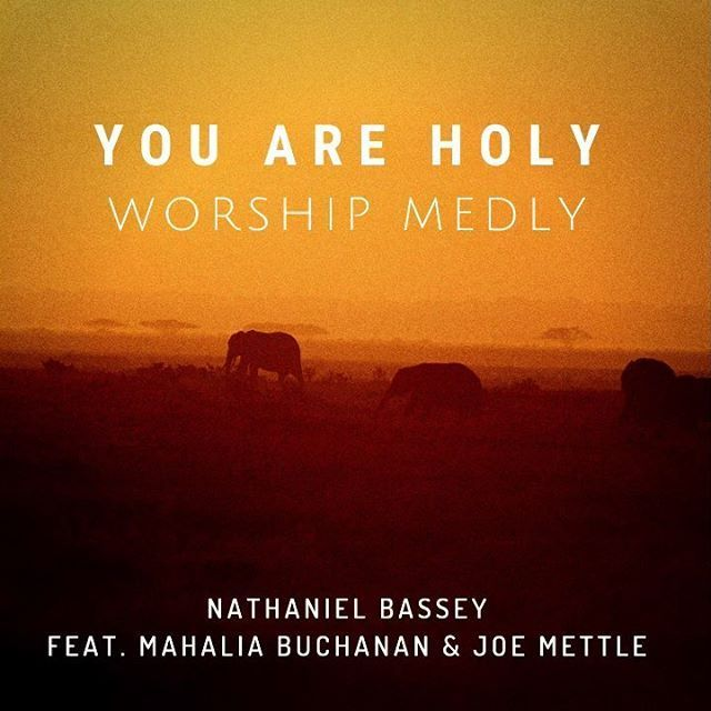 You Are Holy ByNathaniel Bassey