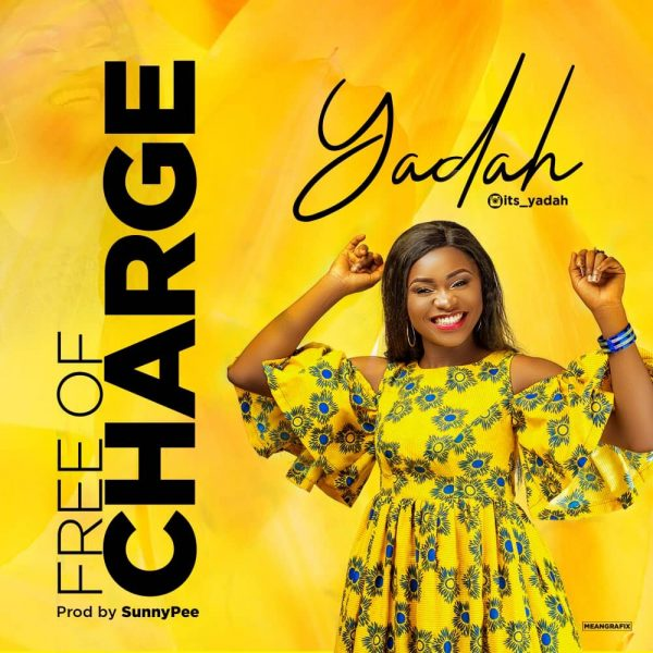 FREE OF CHARGE BY YADAH
