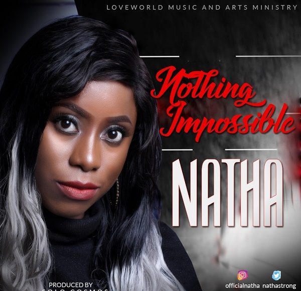 NOTHING IMPOSSIBLE By NATHA