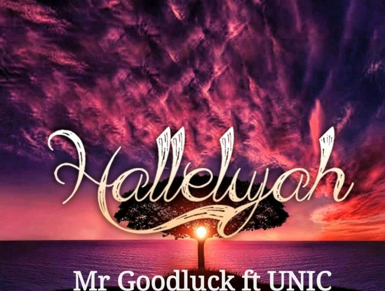 Mr Goodluck – Hallelujah (Ft. Unic)