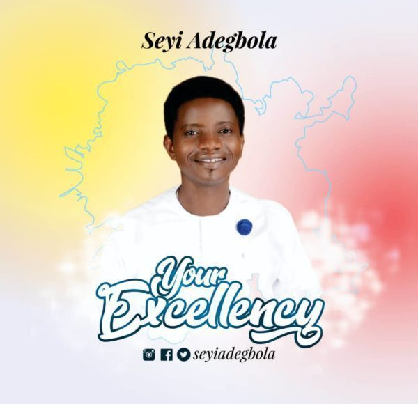 Seyi Adegbola Your Excellency