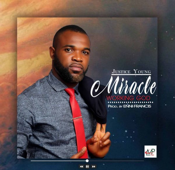 Justice Young – Miracle Working God mp3