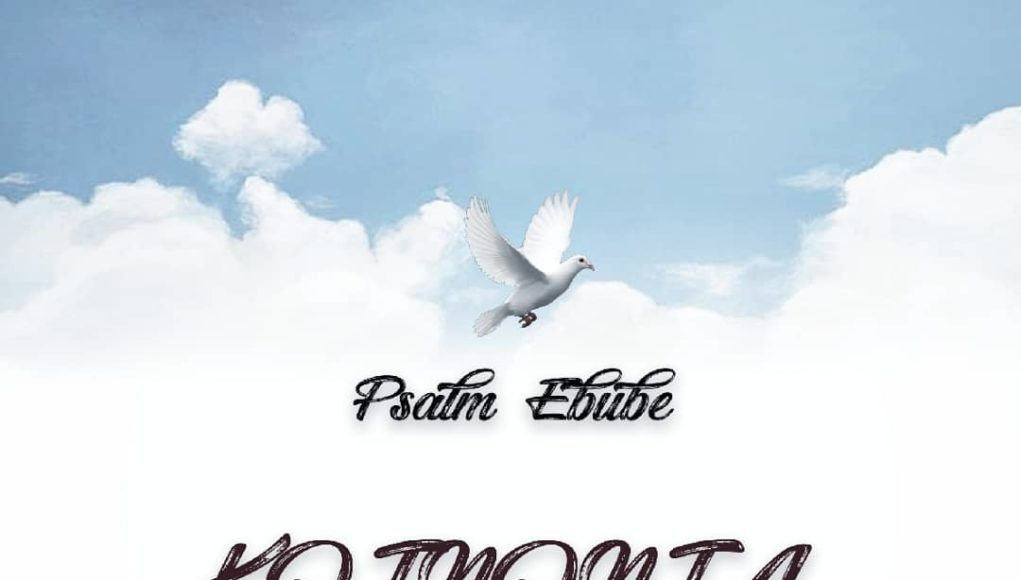 DOWNLOAD Psalm Ebube Double Single
