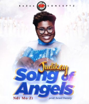 "Judikay - ""Song of Angels"" Ndi Mo Zi"