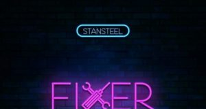 Stansteel – Fixer Ft. Freshflowz + Sam Jamz mp3
