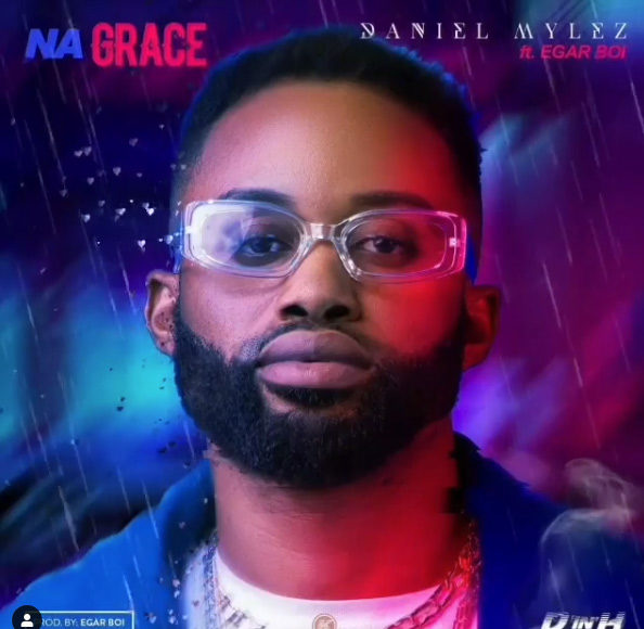 Na Grace By Daniel Mylez (ft. Egar Boi)