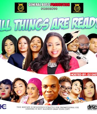 All Things Are Ready Gospel Mix Hosted By Dj Easy