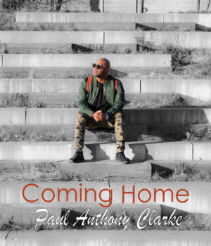 video Paul Anthony Clarke - Coming Home