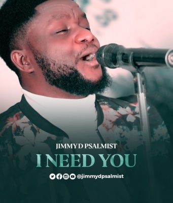 FREE DOWNLOAD I Need You - Jimmy D Psalmist
